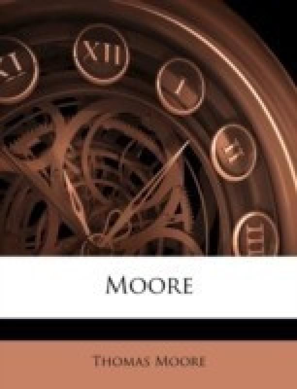 Moore(English, Paperback, Moore Thomas)