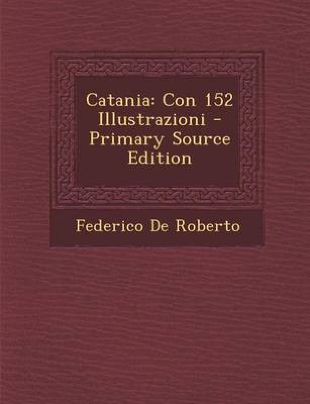 Catania(English, Paperback, De Roberto Federico)