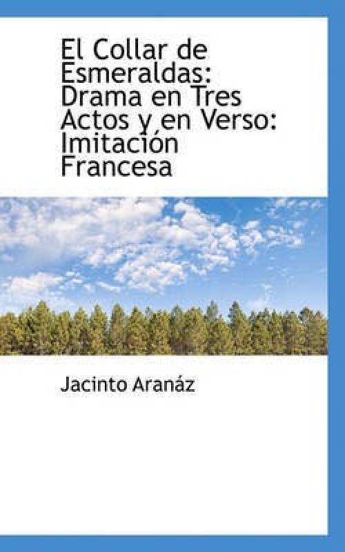 El Collar de Esmeraldas(English, Paperback, Aranz Jacinto)