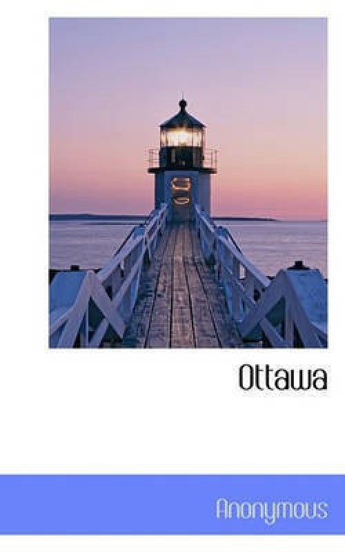 Ottawa(English, Hardcover, Anonymous)