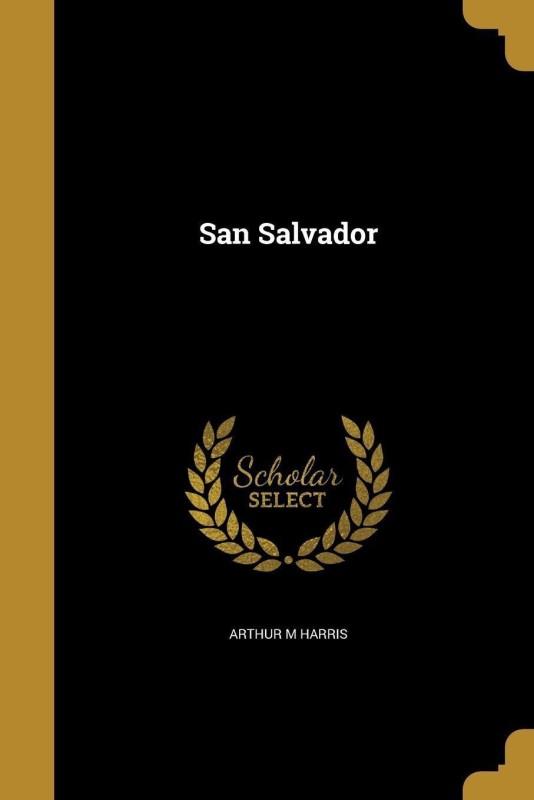 San Salvador(English, Paperback, Harris Arthur M)