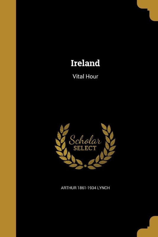 Ireland(English, Paperback, Lynch Arthur 1861-1934)