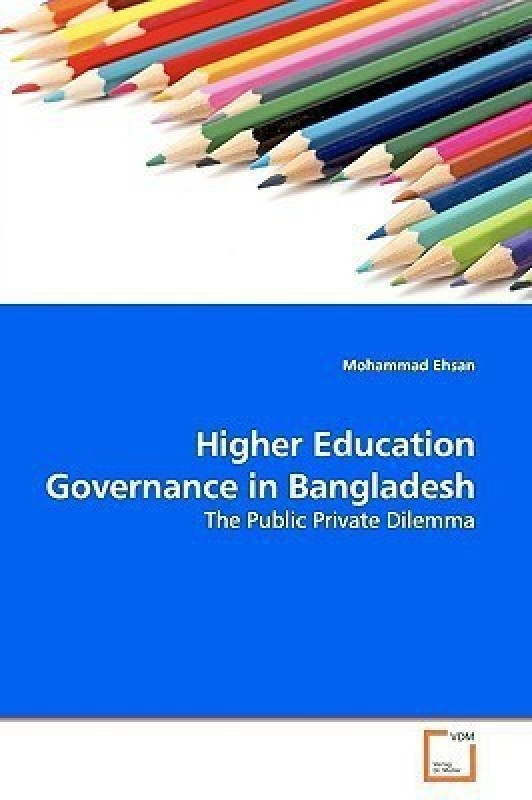 Higher Education Governance in Bangladesh(English, Paperback, Ehsan Mohammad)