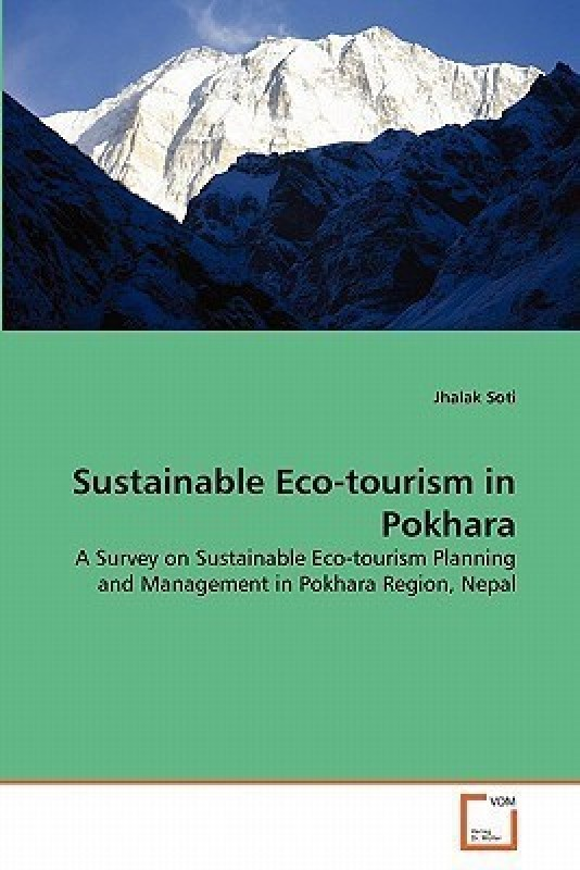 Sustainable Eco-Tourism in Pokhara(English, Paperback, Soti Jhalak)