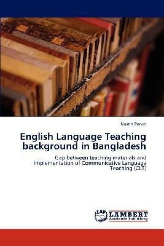 English Language Teaching Background in Bangladesh(English, Paperback, Pervin Nasrin)