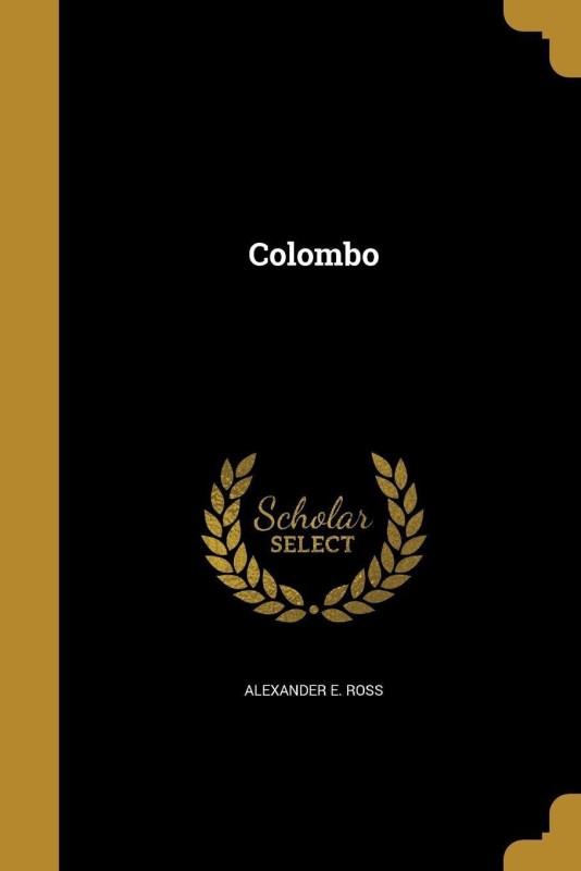 Colombo(English, Paperback, Ross Alexander E)