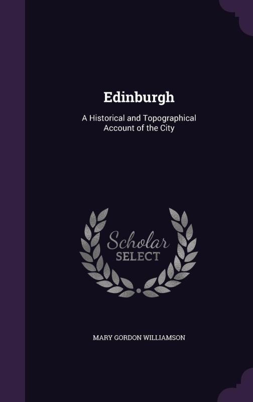 Edinburgh(English, Hardcover, Williamson Mary Gordon)