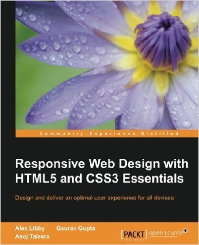 Responsive Web Design with HTML5 and CSS3 Essentials(English, Paperback, Libby Alex)