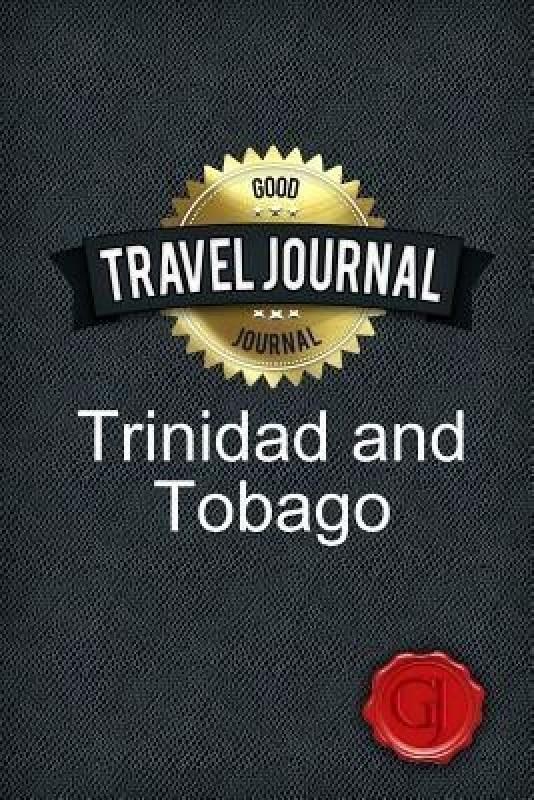Travel Journal Trinidad and Tobago(English, Paperback, Journal Good)