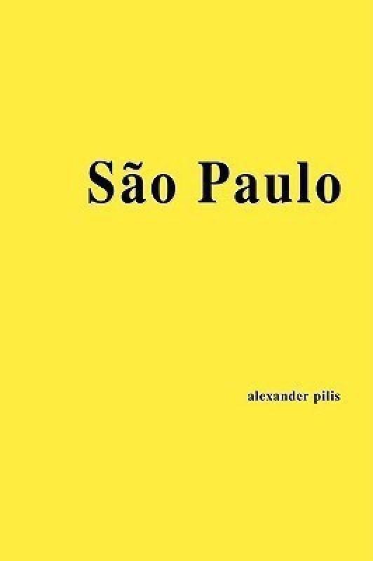 Architecture Parallax : Sao Paulo(English, Paperback, Pilis Alexander)