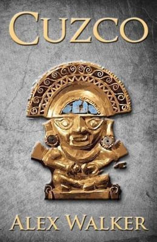 Cuzco(English, Paperback, Walker Alex)