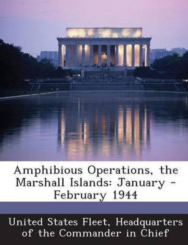 Amphibious Operations, the Marshall Islands(English, Paperback, unknown)
