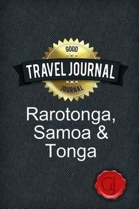 Travel Journal Rarotonga, Samoa & Tonga(English, Paperback, Journal Good)