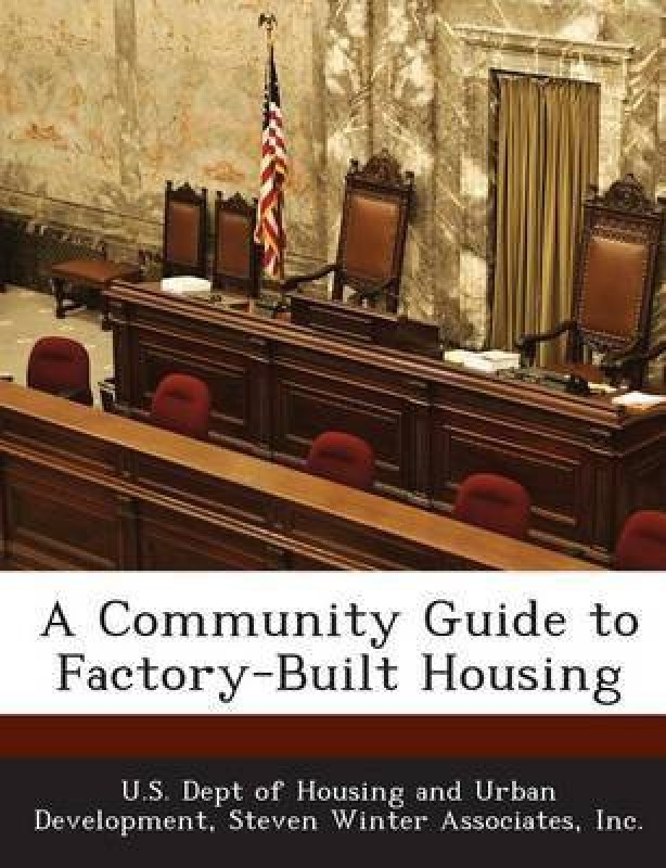 A Community Guide to Factory-Built Housing(English, Paperback, unknown)