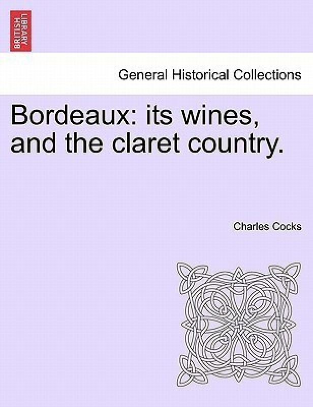 Bordeaux(English, Paperback, Cocks Charles)