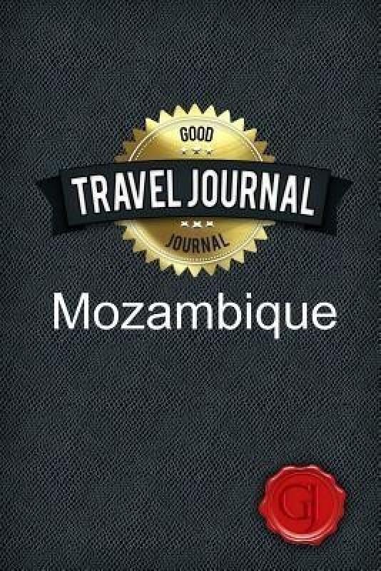 Travel Journal Mozambique(English, Paperback, Journal Good)