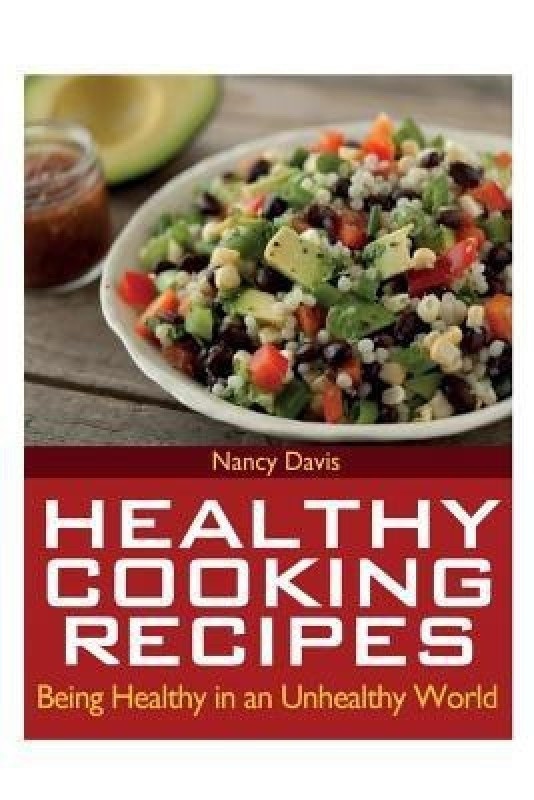 Healthy Cooking Recipes(English, Paperback, Davis Nancy)