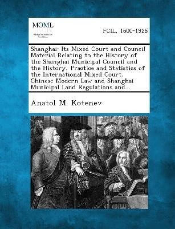 Shanghai(English, Paperback, Kotenev Anatol M)