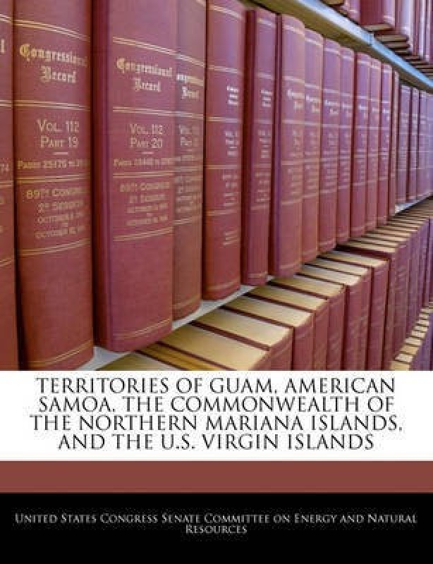 Territories of Guam, American Samoa, the Commonwealth of the Northern Mariana Islands, and the U.S. Virgin Islands(English, Paperback, unknown)