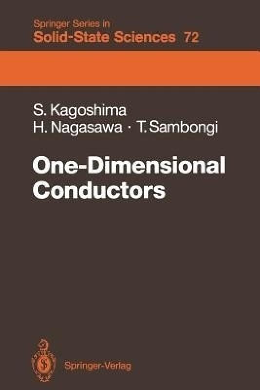 One-Dimensional Conductors(English, Paperback, Kagoshima Seiichi)
