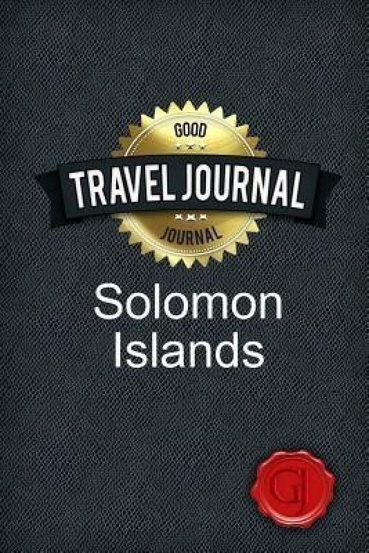 Travel Journal Solomon Islands(English, Paperback, Journal Good)