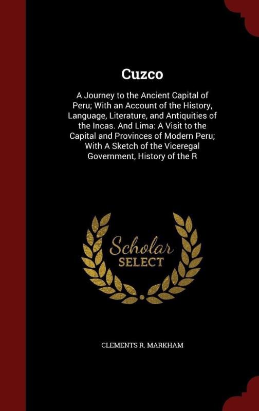 Cuzco(English, Hardcover, Markham Clements R)