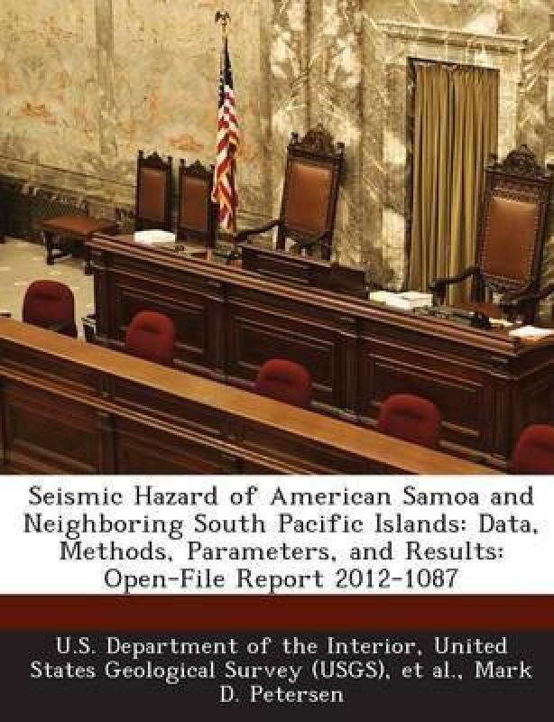 Seismic Hazard of American Samoa and Neighboring South Pacific Islands(English, Paperback, Petersen Mark D)