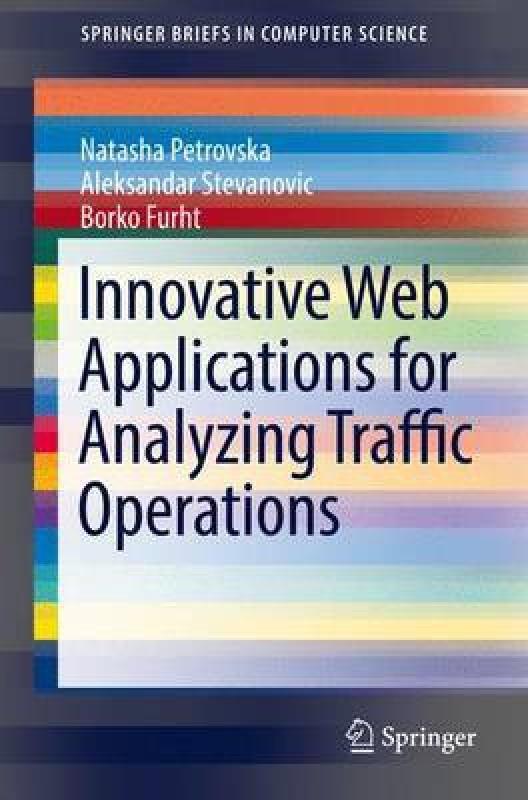Innovative Web Applications for Analyzing Traffic Operations(English, Paperback, Furht Borko)