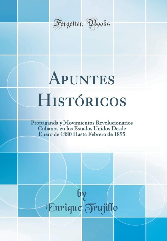 Apuntes Historicos(Spanish, Hardcover, Trujillo Enrique)