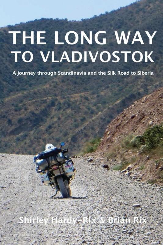 The Long Way to Vladivostok(English, Paperback, Hardy-Rix Shirley)