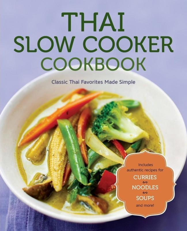 Thai Slow Cooker Cookbook(English, Paperback, Rockridge Press)