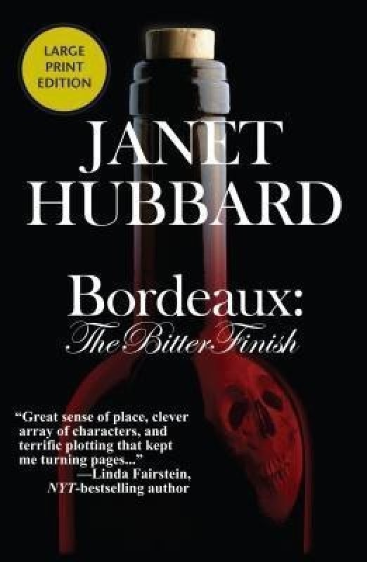 Bordeaux(English, Paperback, Hubbard Janet)