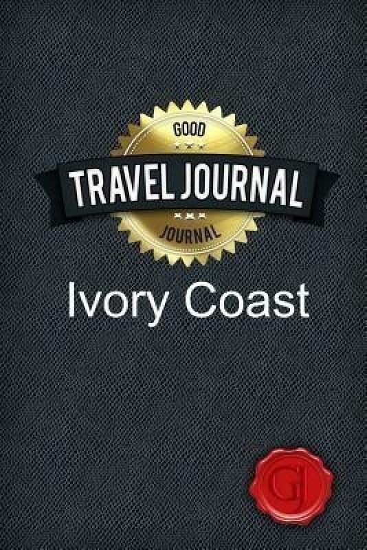 Travel Journal Ivory Coast(English, Paperback, Journal Good)