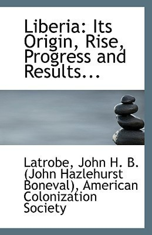 Liberia(English, Paperback, John H B (John Hazlehurst Boneval) La)