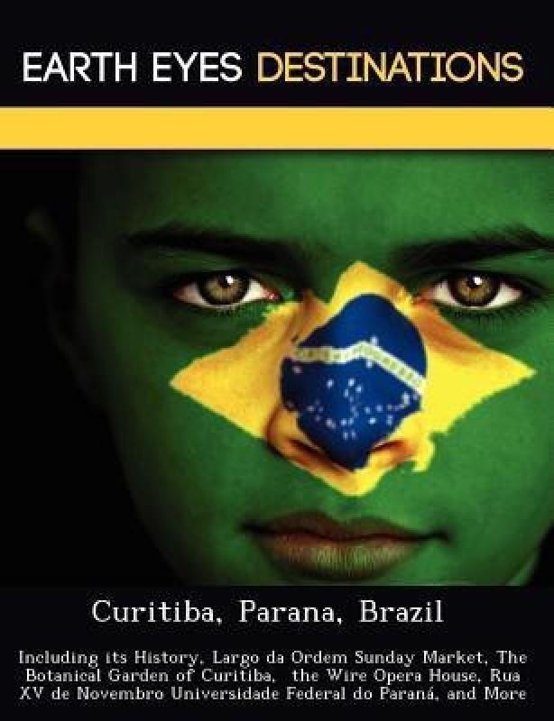 Curitiba, Parana, Brazil(English, Paperback, Wilkins Sandra)