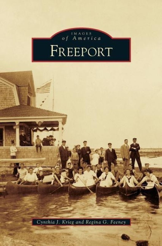 Freeport(English, Hardcover, Krieg Cynthia J)