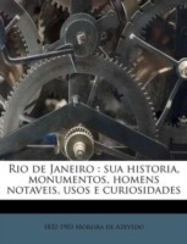Rio de Janeiro(Portuguese, Paperback, Moreira De Azevedo 1832-1903)