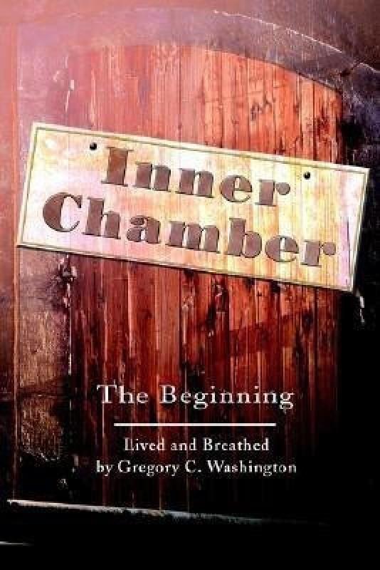 Inner Chamber(English, Paperback, Washington Gregory C)