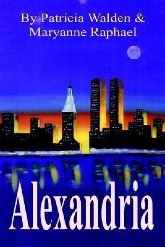 Alexandria(English, Paperback, Walden Patricia)