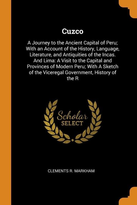 Cuzco(English, Paperback, Markham Clements R)