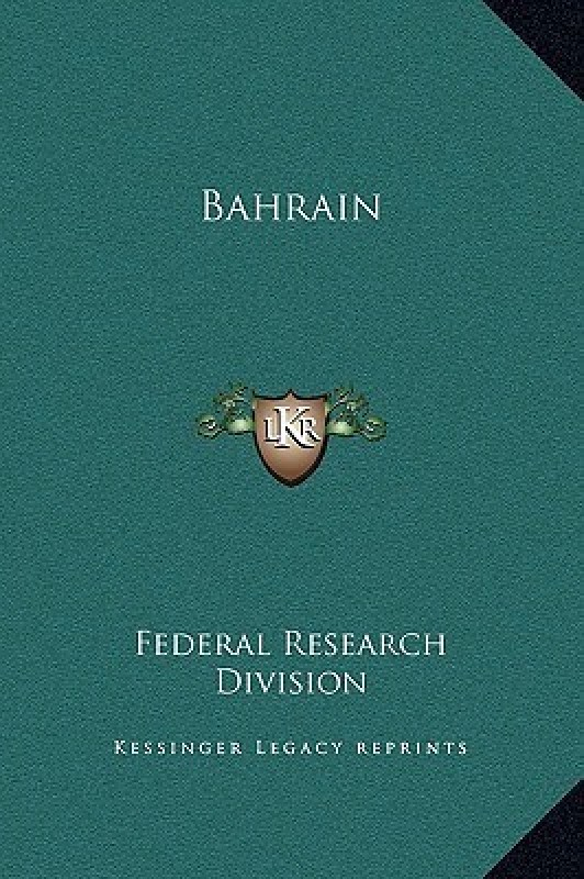 Bahrain(English, Hardcover, Federal Research Division)