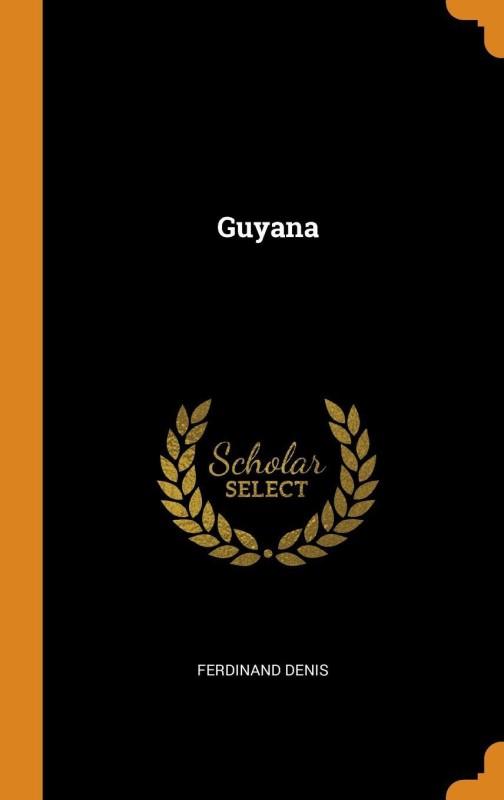 Guyana(English, Hardcover, Denis Ferdinand)