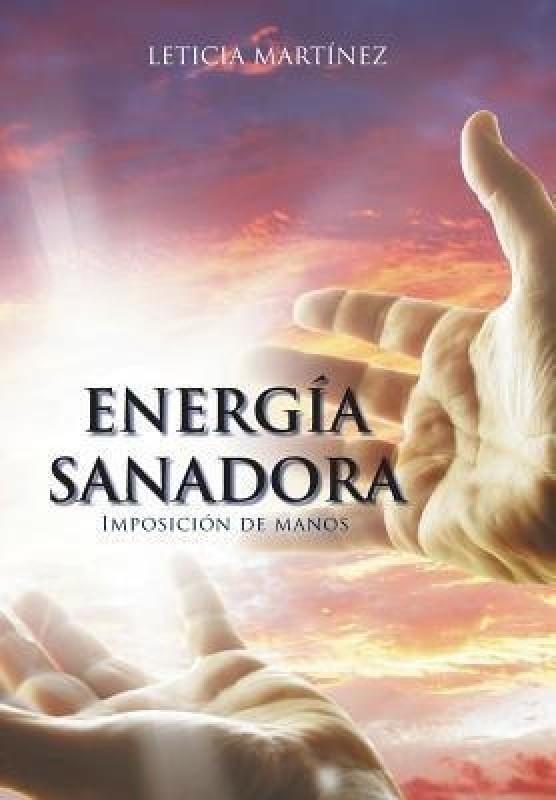 Energia Sanadora(English, Hardcover, Martinez Leticia)