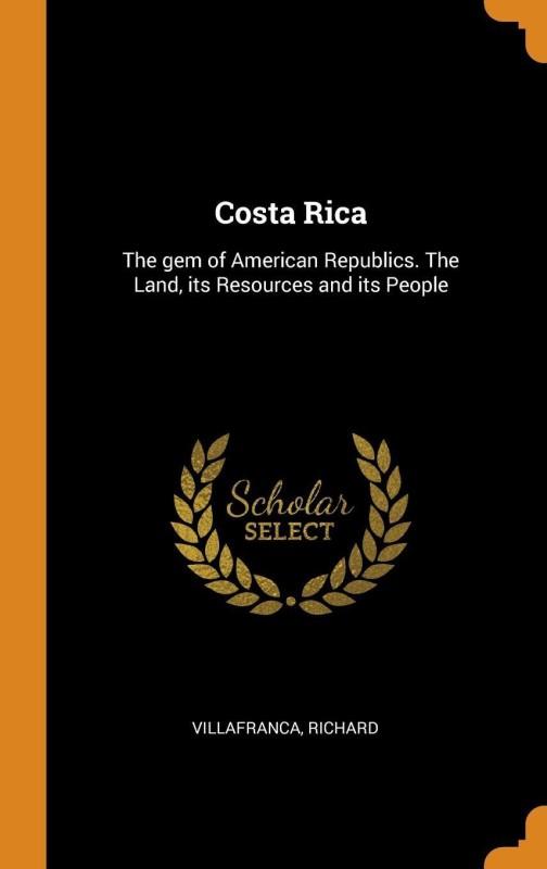 Costa Rica(English, Hardcover, Richard Villafranca)