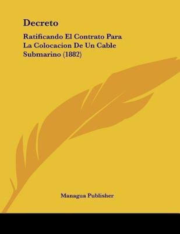 Decreto(Spanish, Paperback, Managua Publisher)