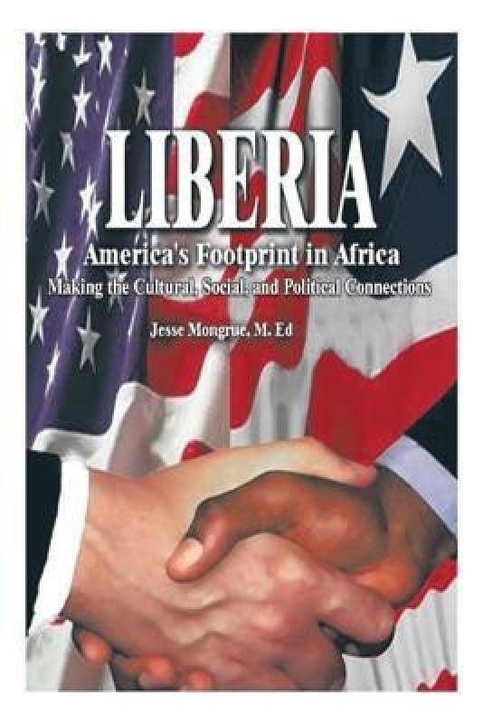 Liberia(English, Paperback, Mongrue M Ed Jesse N)