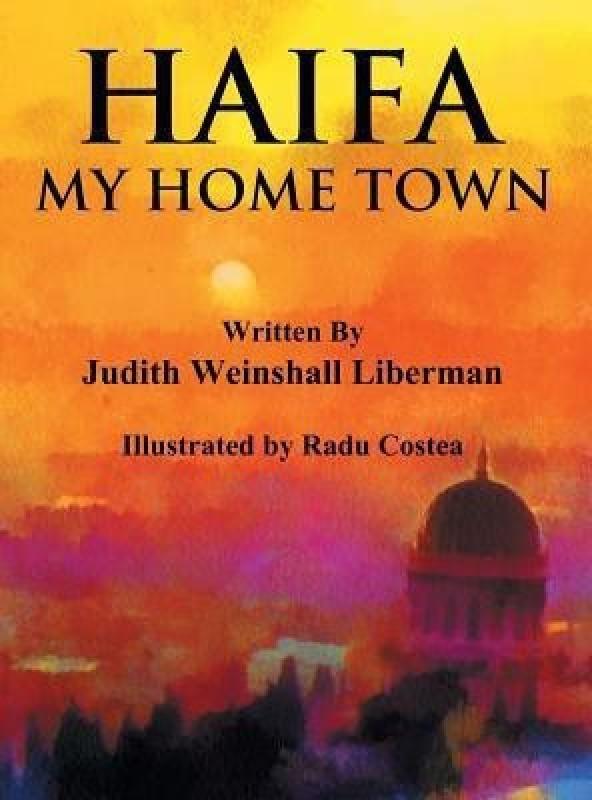 Haifa(English, Hardcover, Liberman Judith Weinshall)