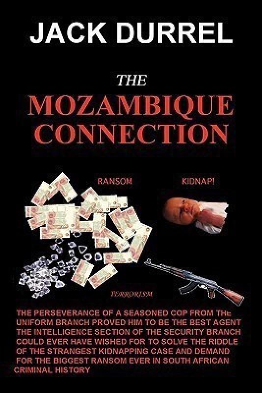 The Mozambique Connection(English, Paperback, Jack Durrel)