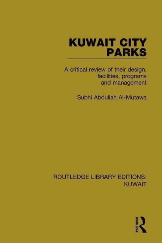 Kuwait City Parks(English, Hardcover, Al-Mutawa Subhi Abdullah)