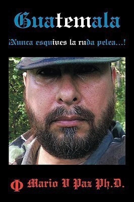 Guatemala(Spanish, Paperback, Paz Ph.D. Mario V)